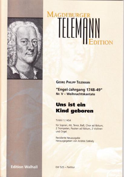 Telemann, Georg Philipp (1681–1767): Uns ist ein Kind geboren