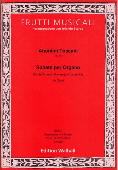 Anonimi Toscani (18. Jh.): Sonate per Organo – Fonte Ricasoli