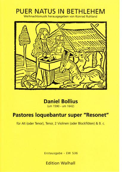 """Bollius, Daniel (~1590-~1642): Pastores Loqebantur super """"Resonet"""""""