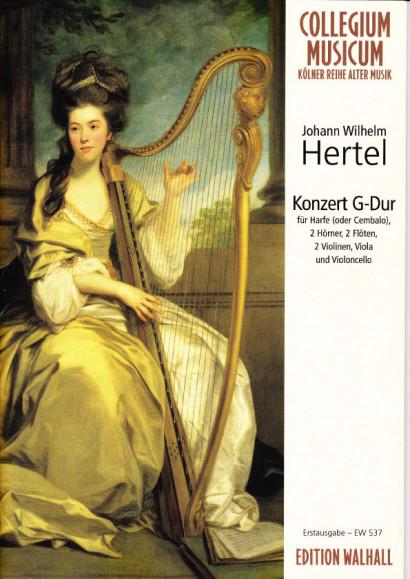 Hertel, Johann Wilhelm (1729–1789): Konzert G-Dur<br>- Partitur