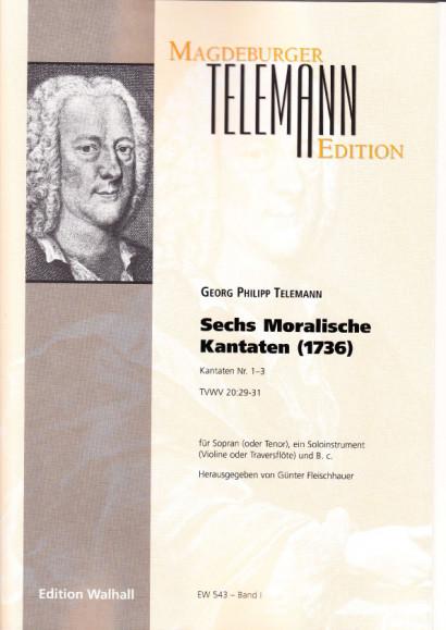 Telemann, Georg Philipp (1681-1767: Moralische Kantaten<br>- Volume I