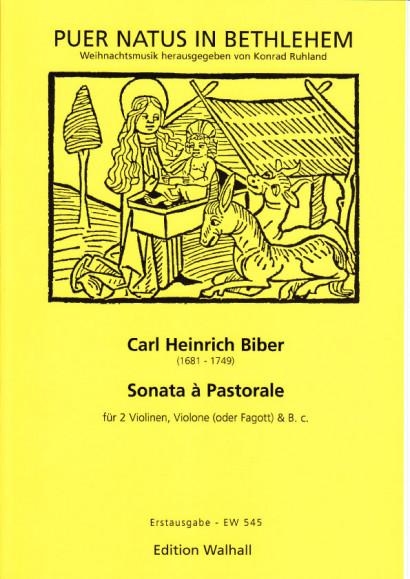 Biber, Carl Heinrich (1681-1749): Sonata á Pastorale