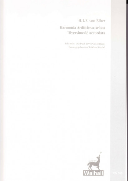 Biber, Heinrich I. Fr. v. (1644-1704): Harmonia Artificioso-Ariosa