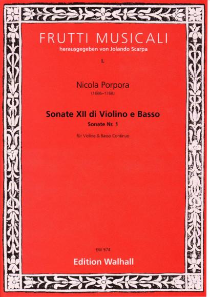 Porpora, Nicola (1686-1768): XII Sonate di Violino e Basso<br>- Sonate I