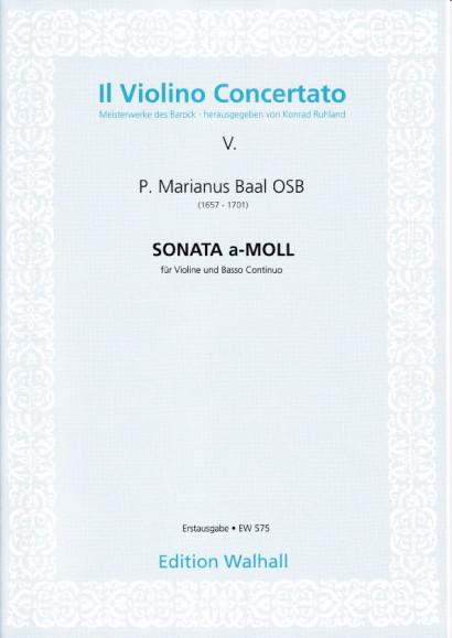 Baal, P. Marianus  (1657-1701): Sonata in a-Moll