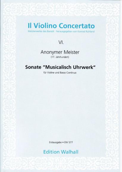 Anonymer Meister (Wien, 17. Jh.): Sonata Musicalisch Uhrwerk