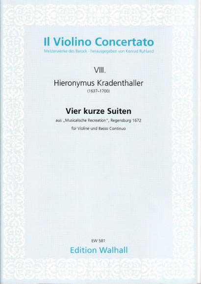 Kradenthaller, Hieronymus (1637-1700): Vier kurze Suiten