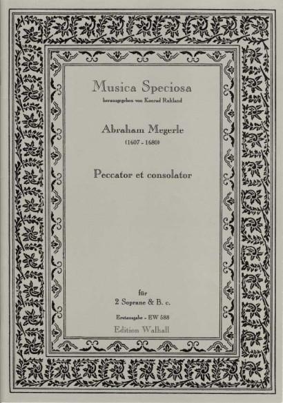 Megerle, Abraham (1607-1680): Peccator et Consolator