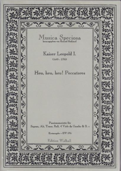 Kaiser Leopold I. (1640-1705): Heu, Heu, Heu, Peccatores<br>- score & parts