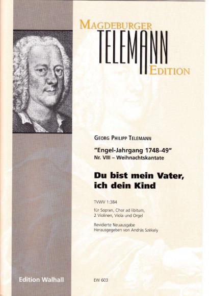 Telemann, Georg Philipp (1681-1767): Du bist mein Vater, ich dein Kind