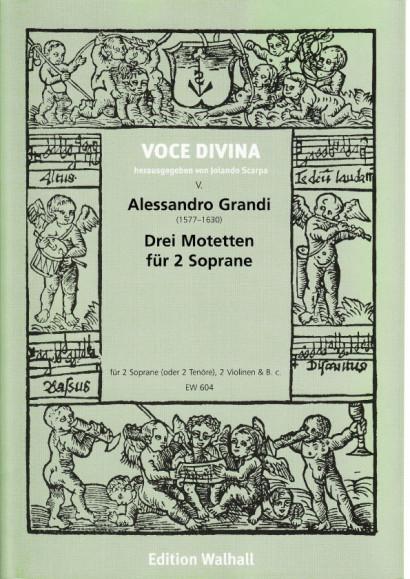 Grandi, Alessandro (1577–1630): Drei Motetten für zwei Soprane