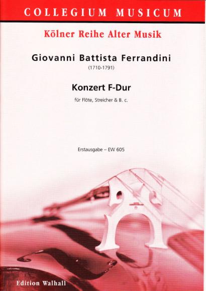 Ferrandini, Giovanni Battista (1710-1791): Konzert F-Dur<br>- Partitur