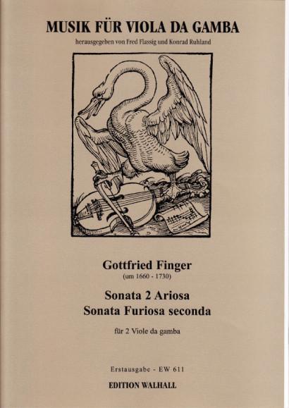 Finger, Gottfried (~1660–1730): Sonata 2 Ariosa und Sonata Furiosa seconda