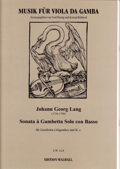 Lang, Johann Georg (1724–1798): Sonata à Gambetta Solo con Basso
