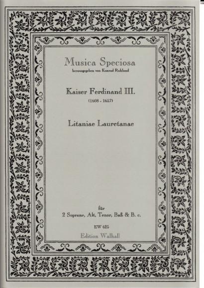Kaiser Ferdinand III. (1608-1657): Litaniae Lauretanae<br>- Partitur & 7 Stimmen