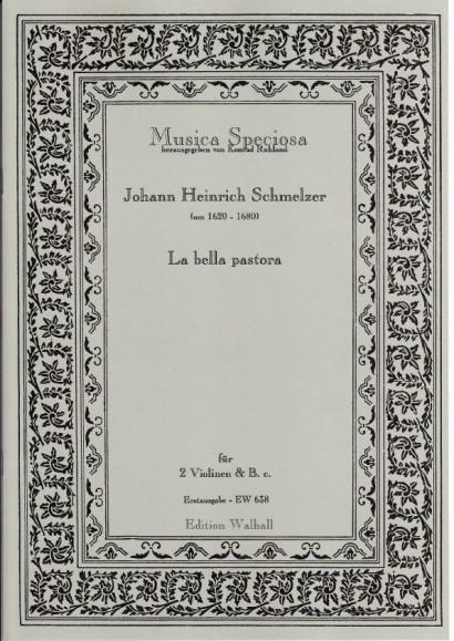 Schmelzer, Johann Heinrich (~1620-1680): La bella pastora