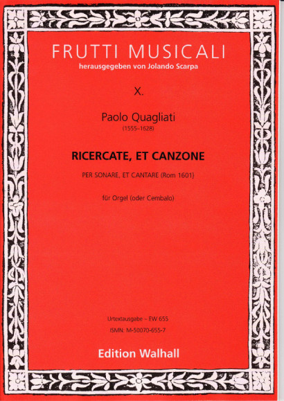 Quagliati, Paolo (1555-1628): Ricercate et Canzone a 4 Voci