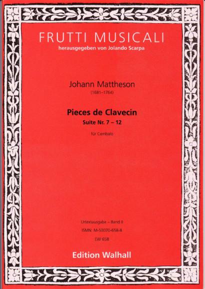 Mattheson, Johann (1681-1764): Suites pour le Clavecin<br>- Vol II, No. VII-XII