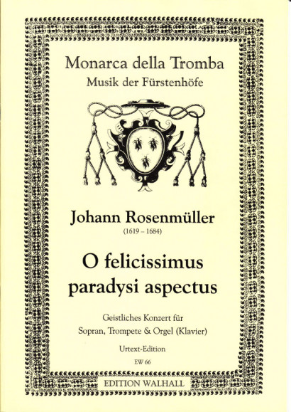 Rosenmüller, Johann (1619–1684): O felicissimus paradysi aspectus - piano/organ reduction with solo parts