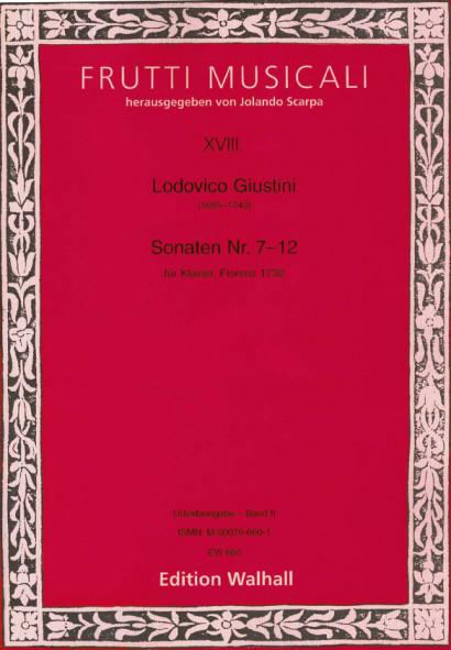 Giustini, Ludovico (1685-1743): 12 Sonate da cimbalo di piano e forte op. 1<br>- Volume II (No. 7-12)