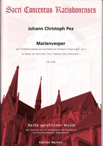 Pez, Johann Christoph (1664- 1716): Marienvesper aus op. II<br>- Partitur