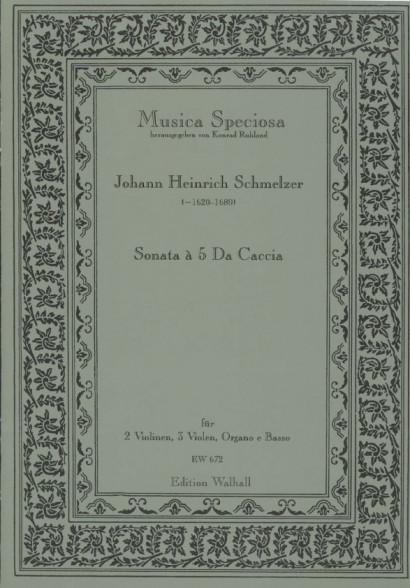 Schmelzer, Johann Heinrich (~1620-1680): Sonata da Caccia