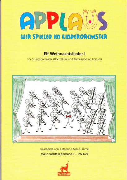 Mai-Kümmel, Katharina (*1940): Elf Weihnachtslieder - Volume I