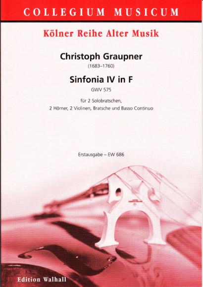 Graupner, Christoph (1683-1760): Sinfonia IV in F – Partitur
