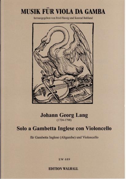 Lang, Johann Georg (1724-1798): Solo a Gambetta Inglese con Violoncello