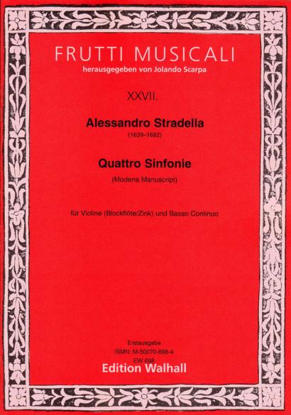 Stradella, Alessandro (1639–1682): Sinfonia a Violino solo e Basso – Volume 1 (Modena, 4 sinfonias)