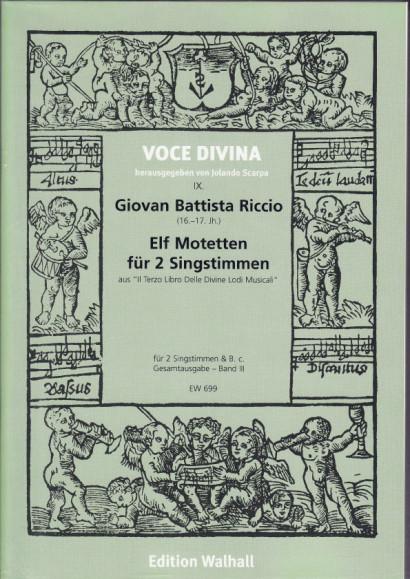 Riccio, Giovan B. (16.-17. Jh): Motetten für 2 Singstimmen<br>- Vol. I: 11 motets