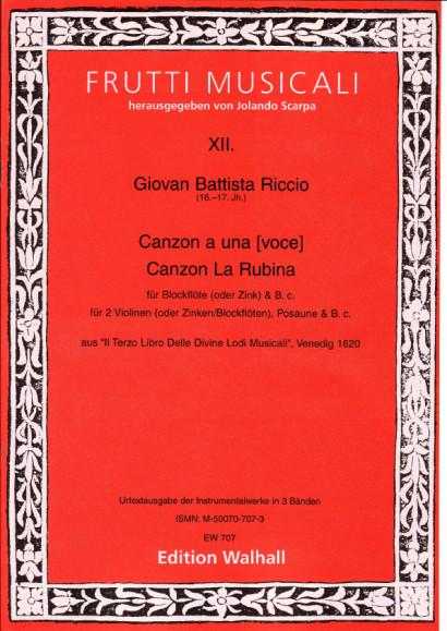 Riccio, Giovan Battista (16.-17. Jh.): Canzonen und Sonaten<br>- Volume I