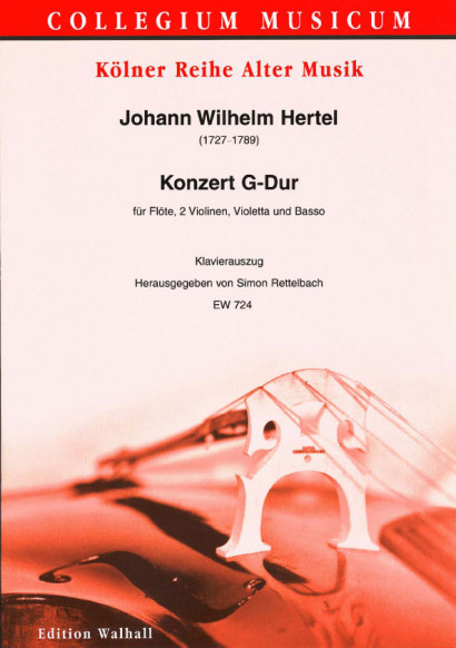 Hertel, Johann Wilhelm (1729-1789): Konzert G-Dur<br>- Klavierauszug