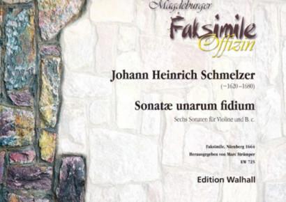 Schmelzer, Johann Heinrich (~1620-1680): Sonatae unarum fidium