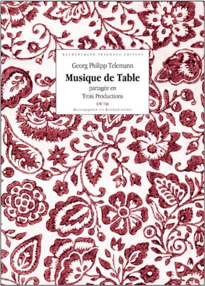 Telemann, Georg Philipp (1681-1767): Musique de Table