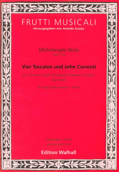 Rossi, Michelangelo (1600-1656): Toccate e Corenti<br>- 4 Toccatas &10 Corenti