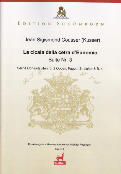 Cousser (Kusser), Jean Sigismund (~1660-1727): La cicala della cetra D'Eunomio<br>- Suite Nr. 3 (Part. & Stimmen)
