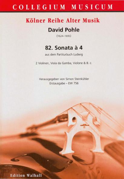 Pohle, David (1624-1695): 82. Sonata à 4 (Partiturbuch Ludwig)