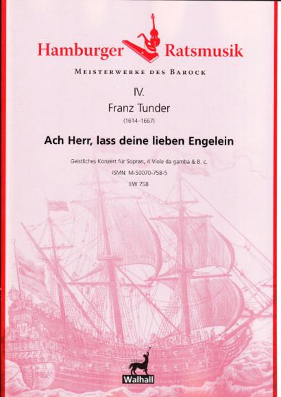 Tunder, Franz (1614–1677): Ach Herr, lass deine lieben Engelein