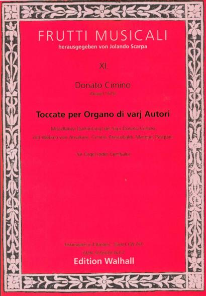 Cimino, Donato (~1675 Neapel): Toccate per Organo di varij autori<br>- Band I (Cimino)