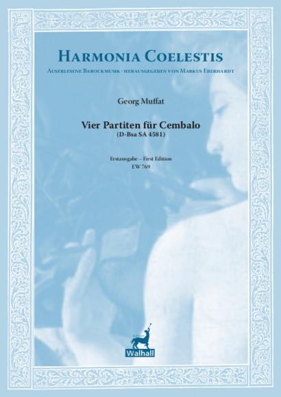 Muffat, Georg (1653–1704): Vier Partiten für Cembalo