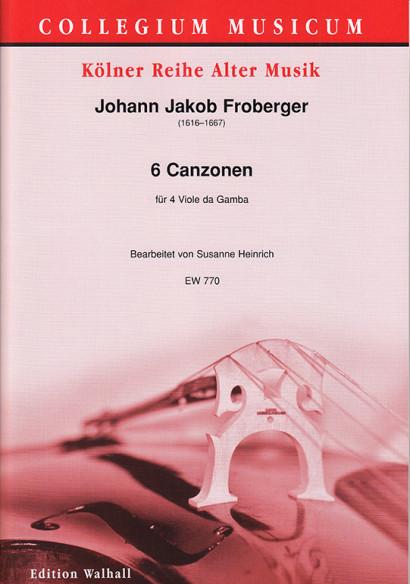 Froberger, Johann Jakob (1616–1667): 6 Canzonas