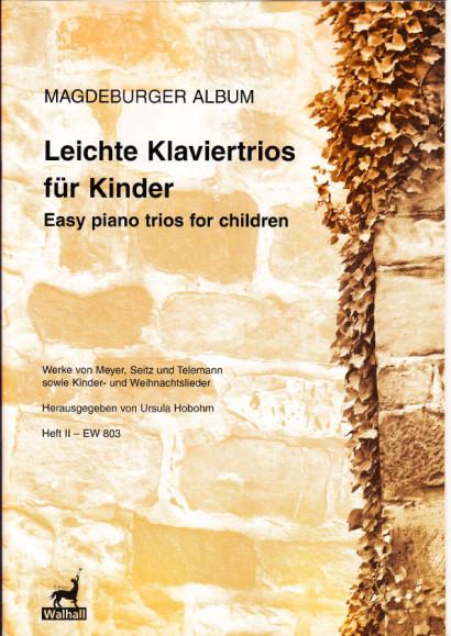 Leichte Klaviertrios für Kinder - Magdeburger Album I & II<br>- Band II