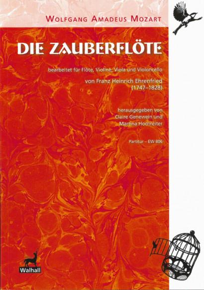Mozart, Wolfgang Amadeus (1756-1791): Die Zauberflöte<br>- Partitur (132 S.)
