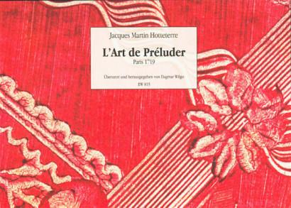 Hotteterre, Jacques (1674-1763): L'Art de Préluder
