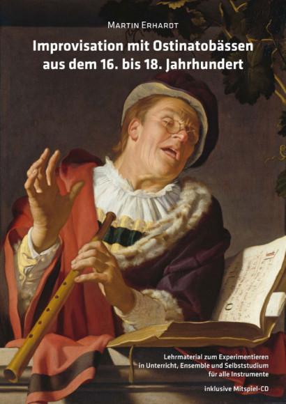 Erhardt, Martin (*1983): Improvisation mit Ostinatobässen (16.-18. Jh.)