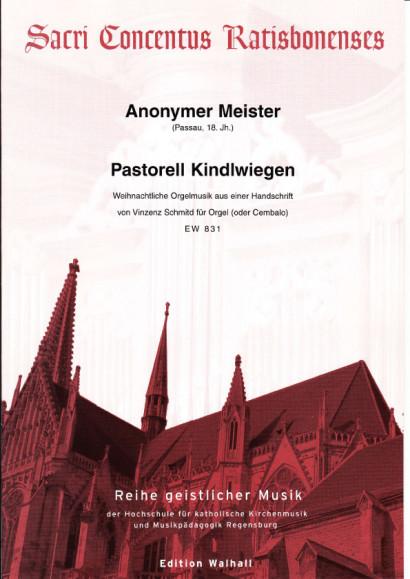 Anonymer Meister (Passau 18. Jh.): Pastorell Kindlwiegen