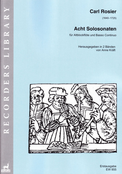Rosier, Carl (1640–1725): Acht Solo-Sonaten<br>- Vol. I (No. 1–4)