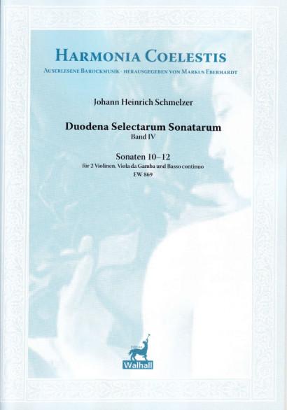 Schmelzer, Johann Heinrich (~1620–1680): Duodena Selectarum Sonatarum