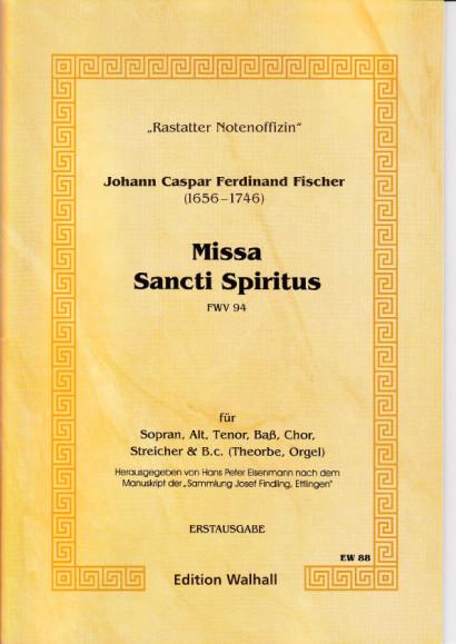 Fischer, Johann Caspar Ferdinand (1656–1746): Missa Sancti Spiritus - Partitur
